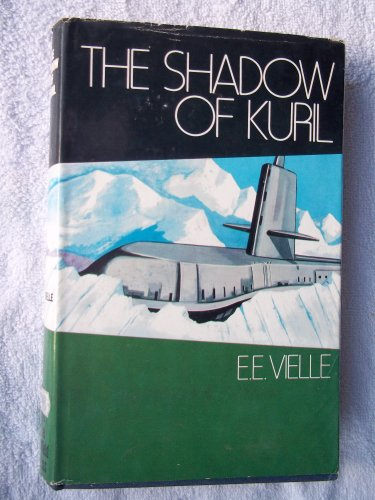 The Shadow Of Kuril By E.E. Vielle