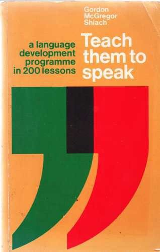 Teach-Them-to-Speak-by-Shiach-G-M-Paperback-Book-The-Cheap-Fast-Free-Post