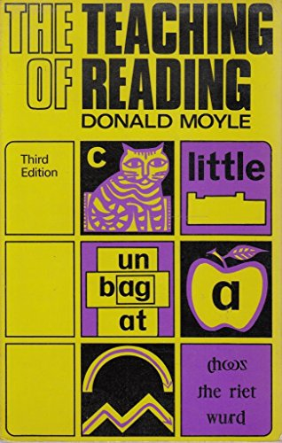 The Teaching of Reading By Donald Moyle
