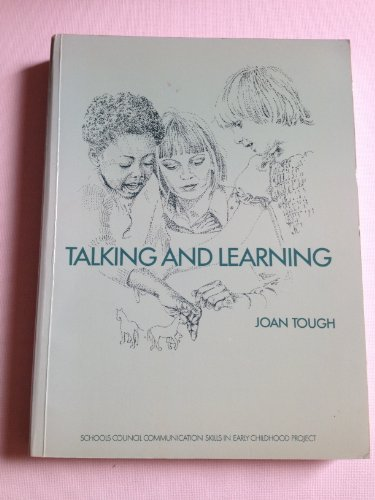 Talking and Learning By Joan Tough