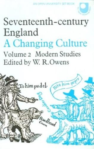 Seventeenth Century England By Volume editor W. R. Owens
