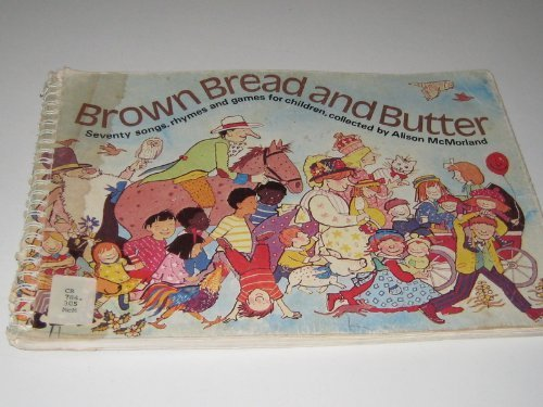 Brown Bread and Butter By Alison McMorland