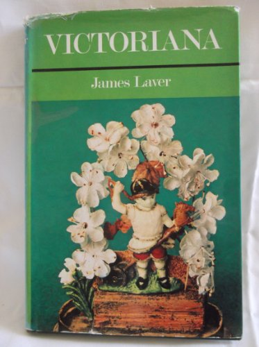 Victoriana By James Laver