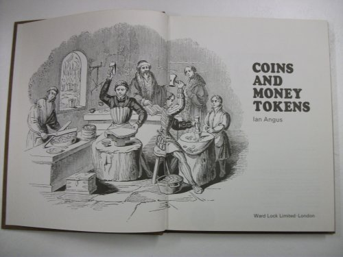 Coins and Tokens By Ian Angus