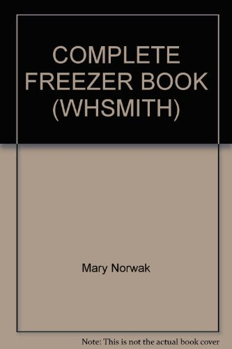 COMPLETE FREEZER BOOK (WHSMITH) By Mary Norwak