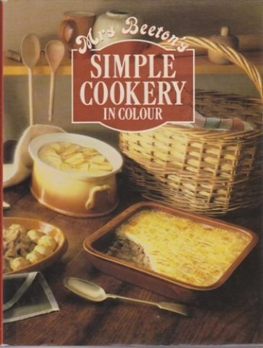 Simple Cookery in Colour By Mrs. Beeton