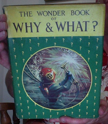 Wonder Book of Why and What? By Anonymous