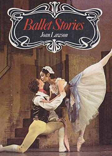 Ballet Stories By Joan Lawson