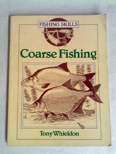 Coarse Fishing By Tony Whieldon
