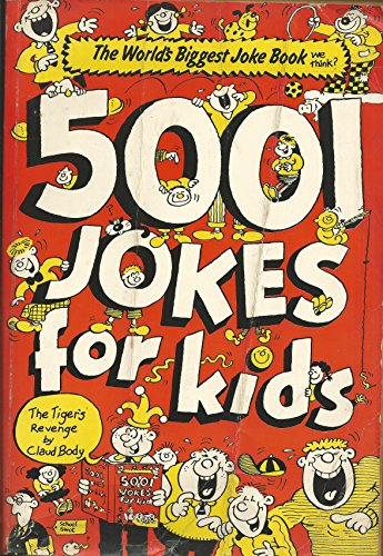 5001 Jokes for Kids By Edited by Michael Kilgarriff