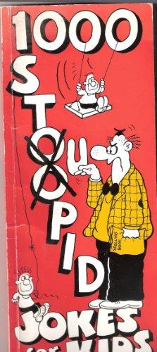 1000 Stoopid Jokes for Kids By Colin Davis