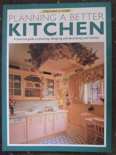 Planning a Better Kitchen By Varios