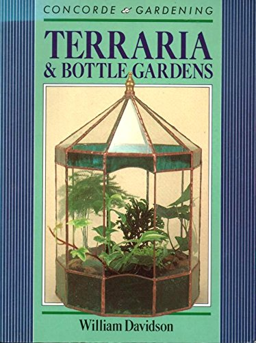 Terraria and Bottle Gardens By William Davidson