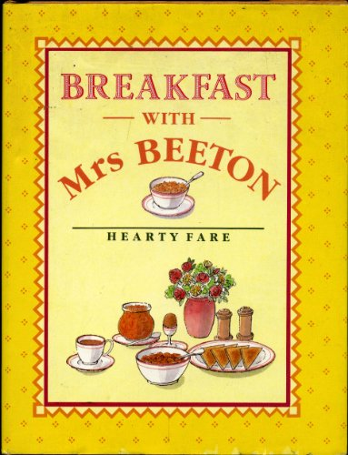 Breakfast with Mrs. Beeton By Mrs. Beeton