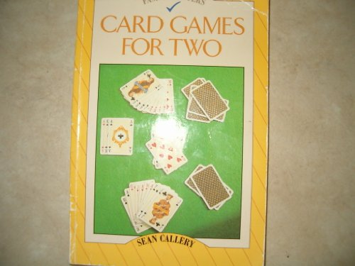 Card Games for Two By Sean Callery