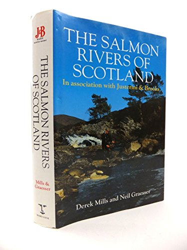 The Salmon Rivers of Scotland By D. H. Mills