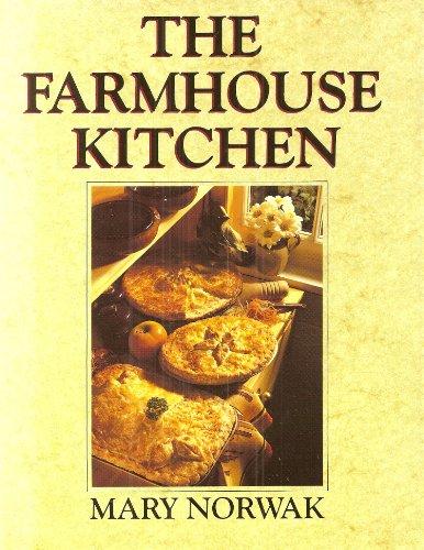 The Farmhouse Kitchen By Mary Norwak
