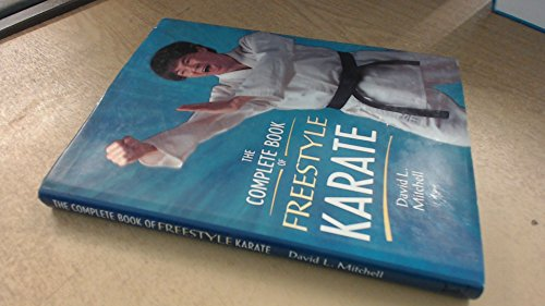 The Complete Book of Freestyle Karate By David Mitchell