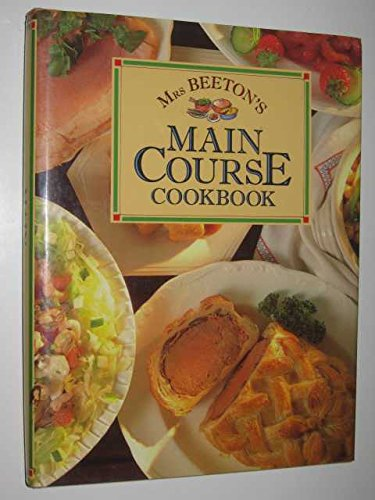 Mrs.Beeton's Main Course Cookbook By Mrs. Beeton