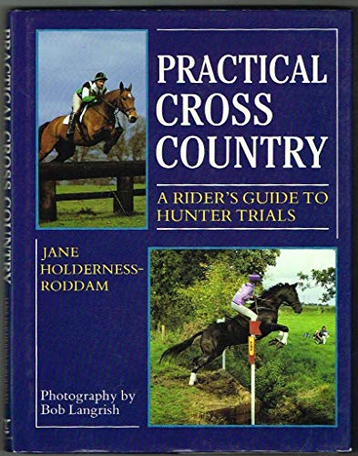 Practical Cross-country By Jane Holderness-Roddam