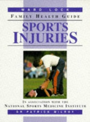 Sports Injuries By Patrick Milroy