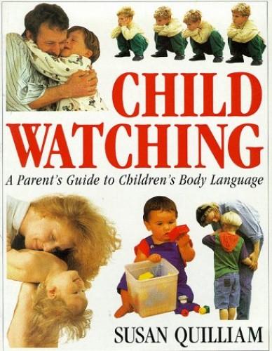 Child Watching By Susan Quilliam