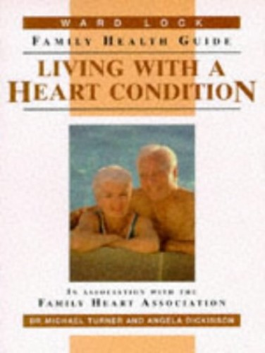 Living with a Heart Condition By Michael Turner