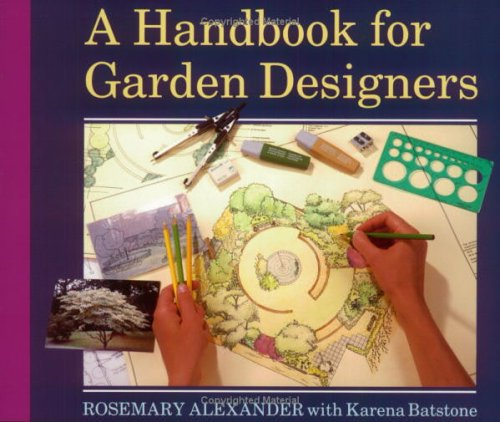 A Handbook for Garden Designers By Rosemary Alexander