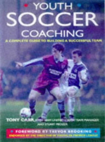 Youth Soccer Coaching By Tony Carr