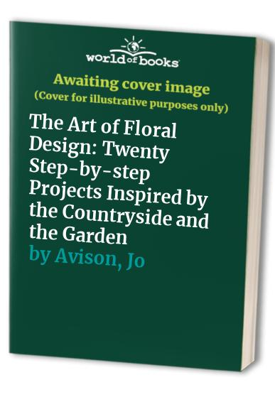 The Art of Floral Design By Paul D. Thomas