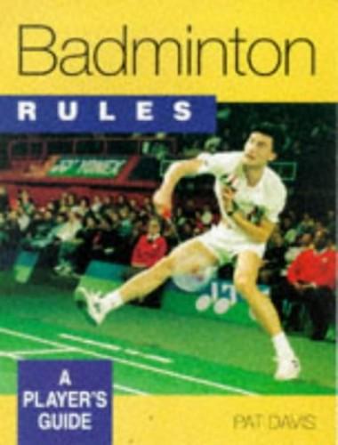Badminton Rules By Pat Davis