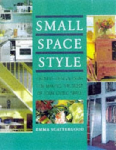 Small Space Style By Emma Scattergood