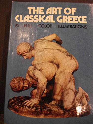 Classical Greece: Art of Classical Greece and the Etruscans