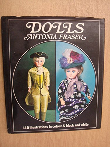 Dolls By Antonia Fraser