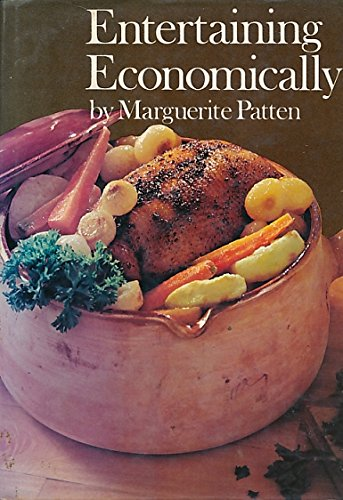 Entertaining Economically (Popular Cooking & Handicrafts S.) By Marguerite Patten