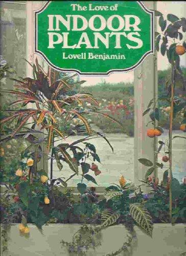 Indoor Plants By Benjamin Lovell