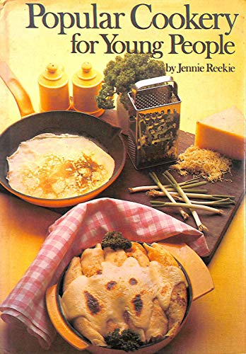 Popular Cookery for Young People By Jennie Reekie