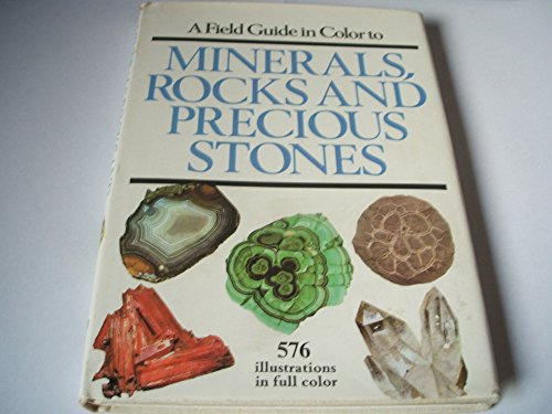 Field Guide to Minerals, Rocks and Precious Stones By Jaroslav Bauer