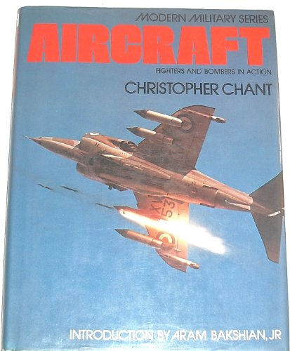 Aircraft (Modern Military Series) By Christopher Chant