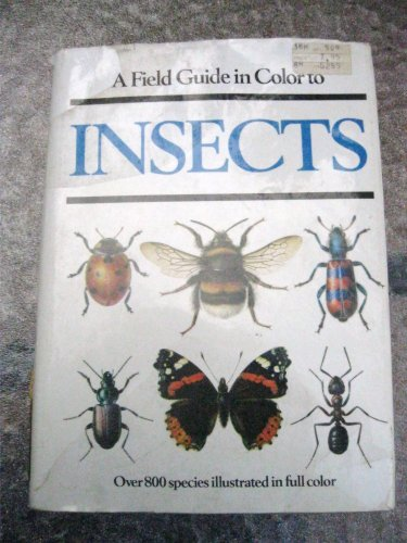 Field Guide in Colour to Insects By Jiri Zahradnik