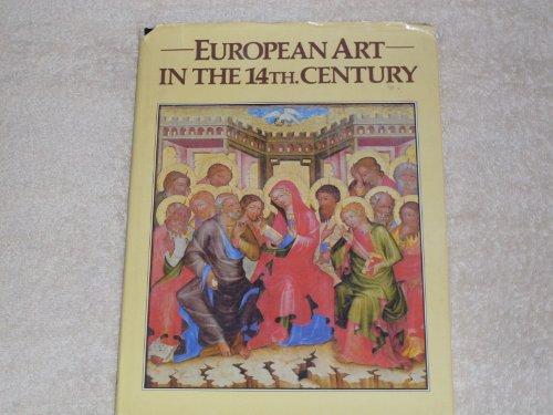 European Art in the 14th Century By Karel Stejskal
