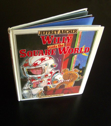 Willy Visits the Square World By Jeffrey Archer
