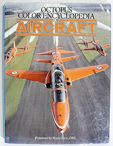 The Colour Encyclopedia of Aircraft By Nigel MacKnight
