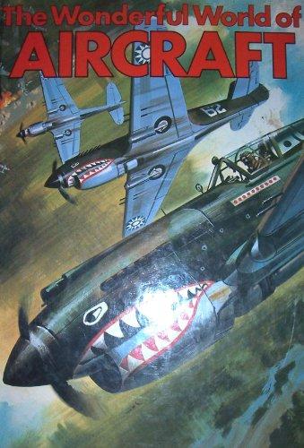 Wonderful World of Aircraft By Matthews and Matthews