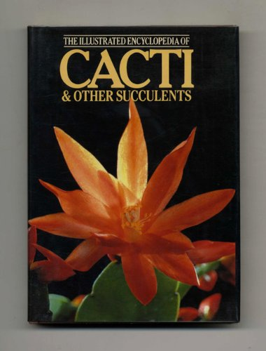 Illustrated Encyclopaedia of Cacti and Other Succulents By J. Riha