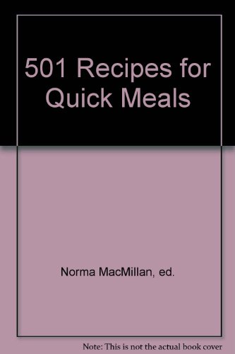 Quick Meals By Edited by Norma MacMillan