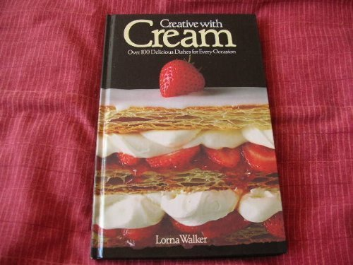 Creative with Cream By Lorna Walker