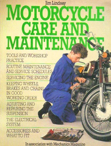 Motor-cycle Care and Maintenance By Jim Lindsay
