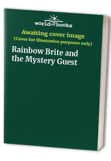 Rainbow Brite and the Mystery Guest