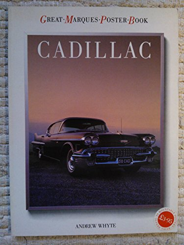 Great Marques Poster Book: Cadillac By Andrew Whyte